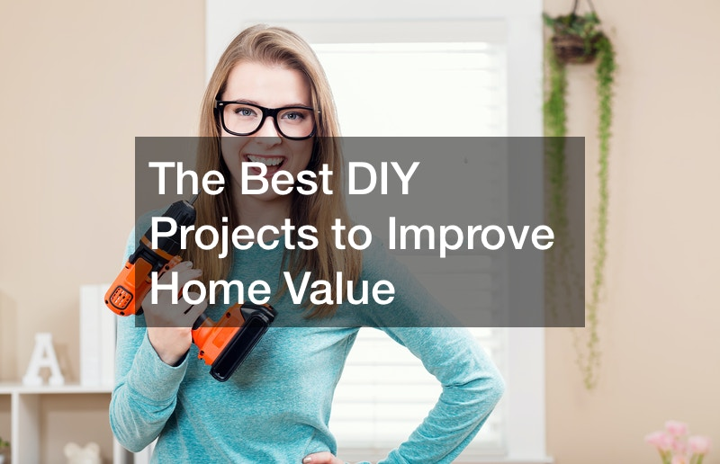 best diy projects to improve home value